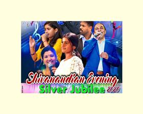 Shivanandian Evening – Silver Jubilee 2020